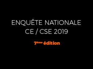 Enquête CSE 2019 : découvrez les résultats exclusifs de notre grande enquête Nationale
